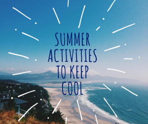 Summer Activities to keep cool Greater Houston Orthodontics Houston TX