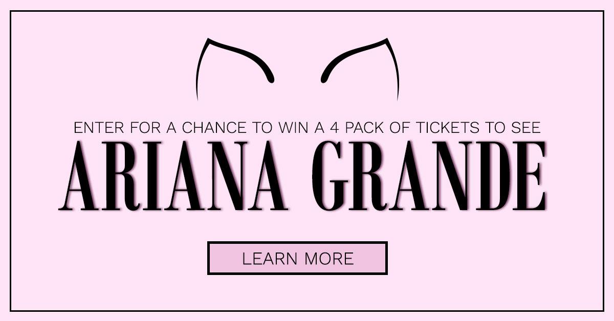 Ariana Grande Tickets Greater Houston Orthodontics Houston TX
